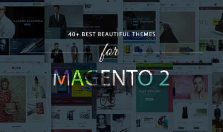 Collection of 20+ Magento 2 Themes for your store